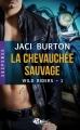 Couverture Wild riders, tome 1 : La chevauchée sauvage Editions Milady (Romance - Suspense) 2015