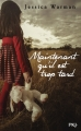 Couverture Maintenant qu'il est trop tard Editions Pocket (Jeunesse) 2015