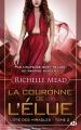 Couverture L'ère des miracles, tome 2 : La couronne de l'élue Editions Milady (Bit-lit) 2015
