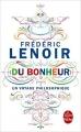 Couverture Du bonheur : Un voyage philosophique Editions Le Livre de Poche 2015