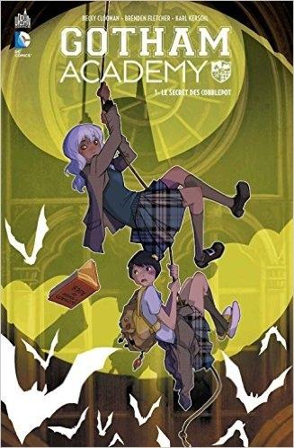 Couverture Gotham Academy, tome 1 : Le secret des Cobblepot