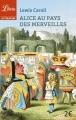 Couverture Alice au pays des merveilles / Les aventures d'Alice au pays des merveilles Editions Librio (Littérature) 2015
