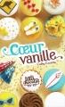 Couverture Les filles au chocolat, tome 5 : Coeur vanille Editions France Loisirs 2015