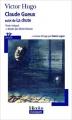 Couverture Claude Gueux, suivi de La chute Editions Folio  (Plus classiques) 2004