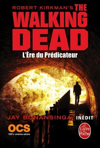 Couverture The walking dead (roman), tome 5 : L'ère du prédicateur