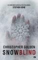 Couverture Snowblind Editions Bragelonne 2014