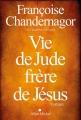 Couverture Vie de Jude, frère de Jésus Editions Albin Michel 2015
