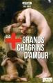 Couverture Les + grands chagrins d'amour Editions La Boîte à Pandore 2015
