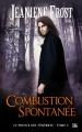 Couverture Le prince des ténèbres, tome 3 : Combustion spontanée Editions Bragelonne 2015