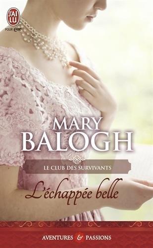 Couverture Le Club des survivants, tome 3 : L'Echappée belle