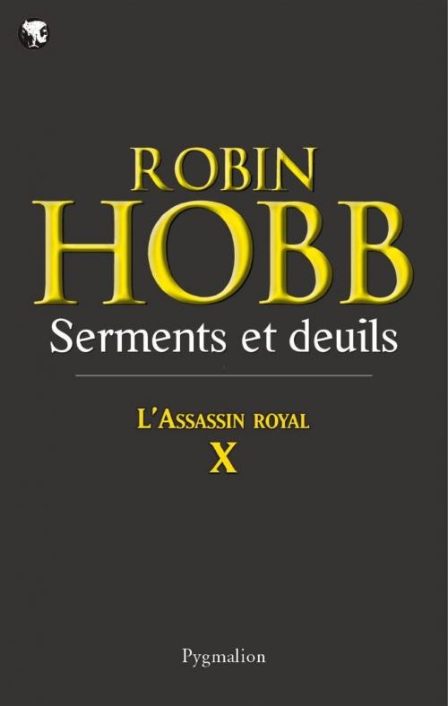 Couverture L'assassin royal, tome 10 : Serments et deuils