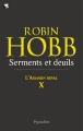 Couverture L'assassin royal, tome 10 : Serments et deuils Editions Pygmalion 2011