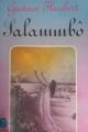 Couverture Salammbô (roman) Editions Le Livre de Poche (Classique) 1970