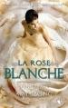 Couverture Le joyau, tome 2 : La rose blanche Editions Robert Laffont (R) 2015