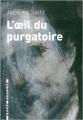 Couverture L'Oeil du Purgatoire Editions L'arbre vengeur 2008