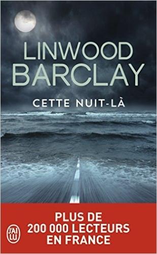 [Linwood Barclay] Cette nuit-là Couv56623101