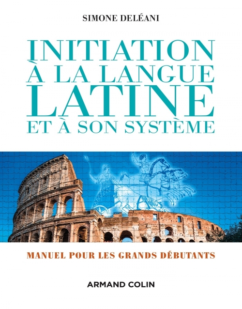 Couverture Initiation à la langue latine et à son système