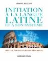 Couverture Initiation à la langue latine et à son système Editions Armand Colin 2015