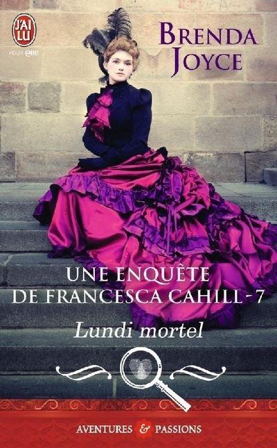 Couverture Francesca Cahill, tome 7 : Lundi mortel