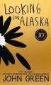 Couverture Qui es-tu Alaska ? Editions HarperCollins (US) 2015