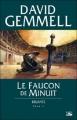 Couverture Rigante, tome 2 : Le faucon de minuit Editions Bragelonne 2015