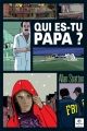 Couverture Qui es-tu, papa ? Editions Bayard (Jeunesse) 2012