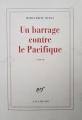 Couverture Un barrage contre le Pacifique Editions Gallimard  (Blanche) 1958