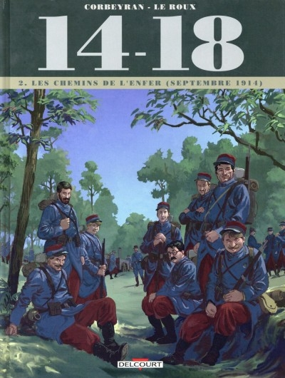 Couverture 14-18, tome 2 : Les chemins de l'enfer (septembre 1914)