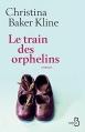 Couverture Le train des orphelins Editions Belfond 2015