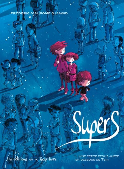 Couverture Supers, tome 1 : Une petite étoile juste en dessous de Tsih