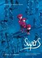 Couverture Supers, tome 1 : Une petite étoile juste en dessous de Tsih Editions de la Gouttière 2015