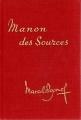 Couverture L'eau des collines, tome 2 : Manon des sources Editions Pastorelly 1973