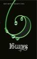 Couverture Chroniques des enchanteurs, tome 1 :  16 lunes / Sublimes créatures Editions France Loisirs 2011
