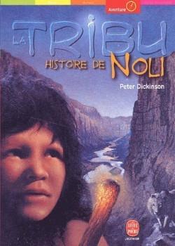 Couverture La Tribu, tome 2 : Histoire de Noli