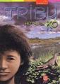 Couverture La Tribu, tome 3 : Histoire de Ko Editions Le Livre de Poche (Jeunesse - Aventure) 2002