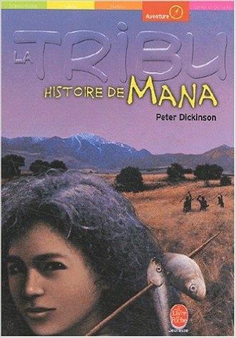 Couverture La Tribu, tome 4 : Histoire de Mana