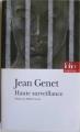 Couverture Haute surveillance Editions Folio  (Théâtre) 2006