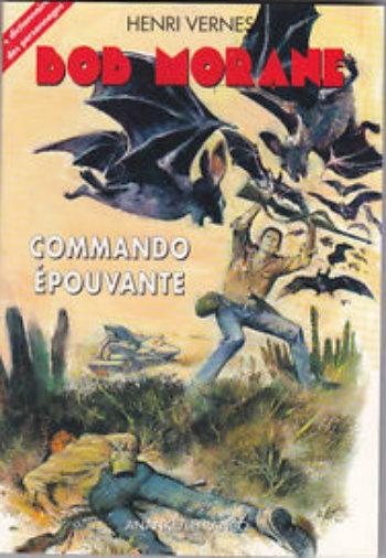 Couverture Bob Morane, tome 100 : Commando épouvante