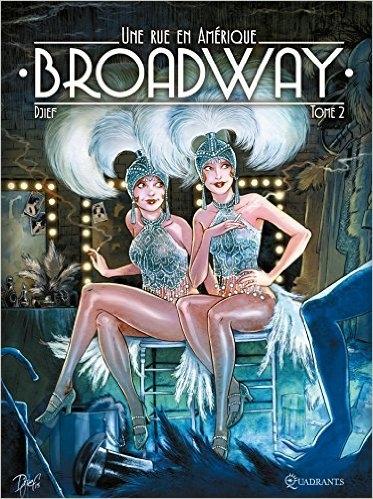 Couverture Une rue en Amérique : Broadway, tome 2
