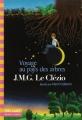 Couverture Voyage au pays des arbres Editions Folio  (Cadet) 2014