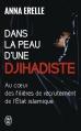 Couverture Dans la peau d'une djihadiste Editions J'ai lu (Témoignage) 2015