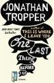 Couverture Une dernière chose avant de partir Editions Penguin books (Fiction) 2013
