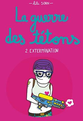 Couverture La guerre des tétons, tome 2 : Extermination