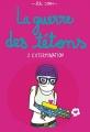 Couverture La guerre des tétons, tome 2 : Extermination Editions Michel Lafon 2015