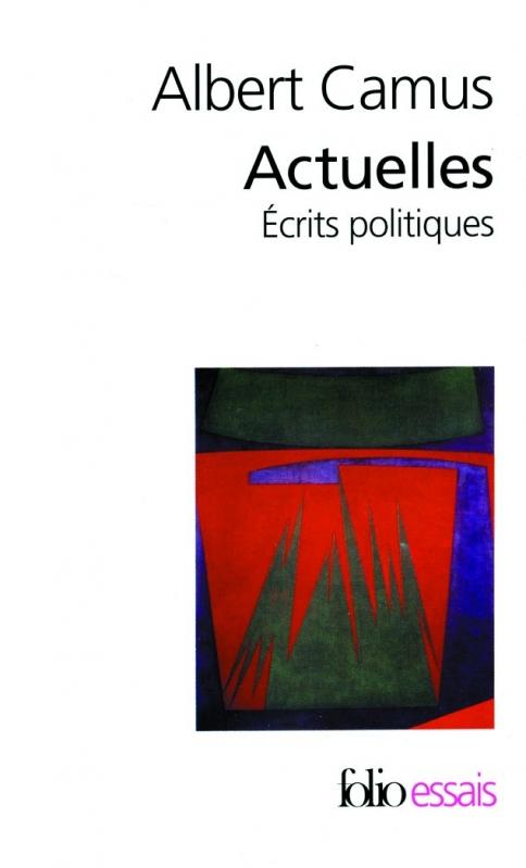 Couverture Actuelles : Ecrits politiques