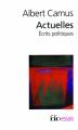 Couverture Actuelles : Ecrits politiques Editions Folio  (Essais) 1997