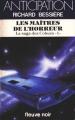 Couverture La saga des Coburn, tome 1 : Les Maîtres de l'horreur Editions Fleuve (Noir - Anticipation) 1984
