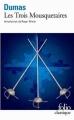 Couverture Les Trois Mousquetaires Editions Folio  (Classique) 2001