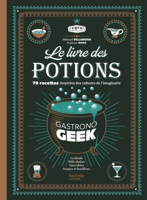 Couverture Le livre des potions par Gastronogeek