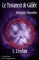 Couverture Le testament de Galilée, tome 3 : L'enfant Editions L'ivre-book (Imaginarium) 2015